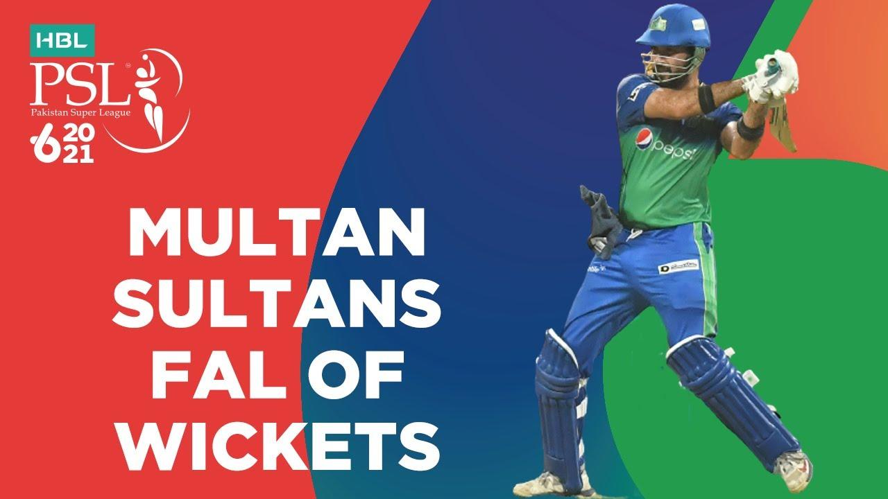 Multan Sultans Fall Of Wickets   Lahore Qalandars vs Multan Sultans   Match 28   HBL PSL 6   MG2T
