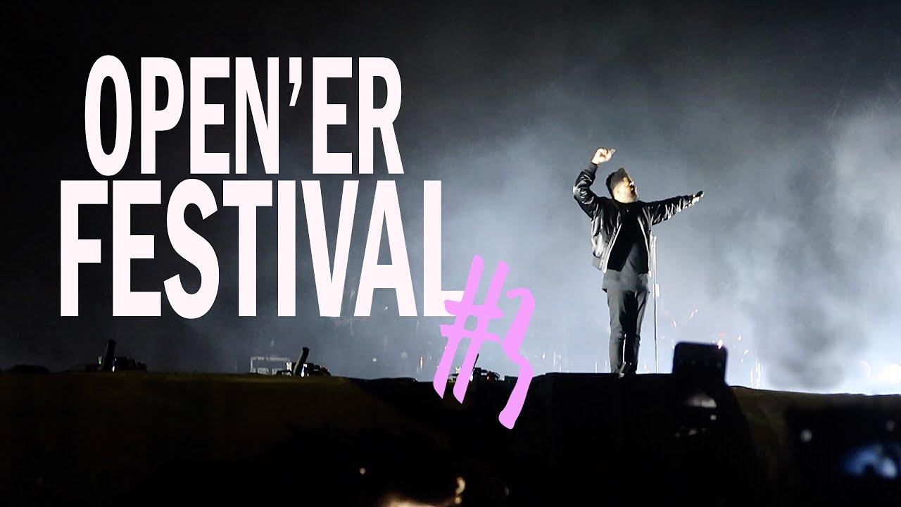 THE WEEKND, JESTEŚMY NAJLEPSZYMI TANCERZAMI   OPEN'ER FESTIVAL 2017 #3