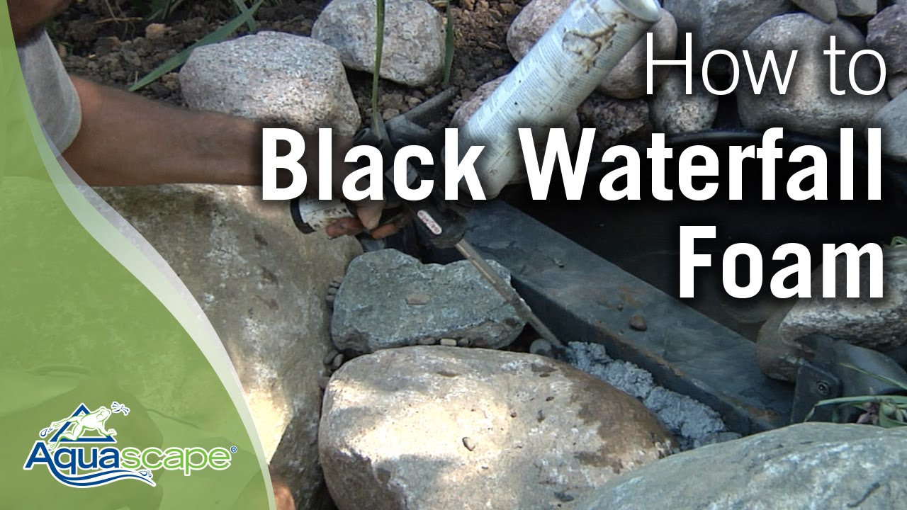 Black Waterfall Foam How To by Aquascape