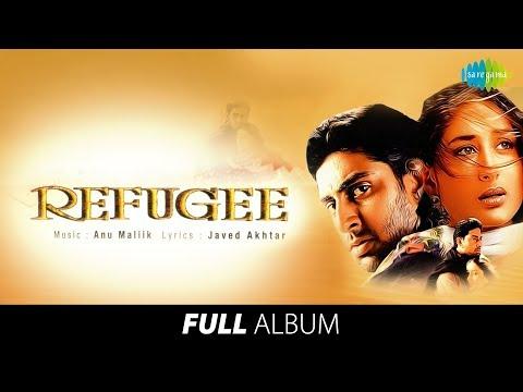 Refugee   Full Album   Anu Malik   Javed Akhtar  Abhishek B   Kareena K   Aisa Lagta Hai   #StayHome