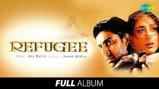 Refugee | Full Album | Anu Malik | Javed Akhtar| Abhishek B | Kareena K | Aisa Lagta Hai | #StayHome