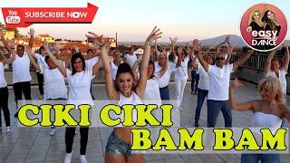 CIKI CIKI BAM BAM || balli di gruppo (choreo Hantos Djay) ||...