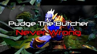 [Dota2 Movie] Pudge The Butcher [Never Wrong]