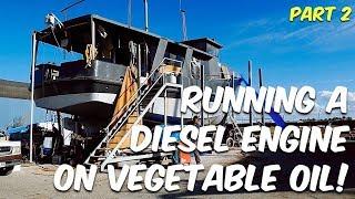 RUNNING A DIESEL ON VEGETABLE OIL (Part 2 Tank Preparation) Steel Boat Adventures BRUPEG (Ep. 38)