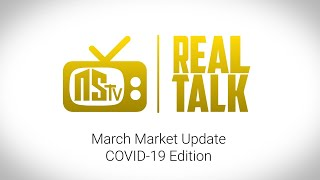 NSTV | March Market Stats & Covid-19 Impacts