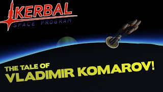 VLADIMIR KOMAROV! - Stories From Space (KSP 1.1 Gameplay)