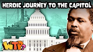 The Incredible Story of Robert Smalls | WHAT THE PAST?