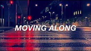 MOVING ALONG 5SOS // LYRICS (updated lyrics in desc)