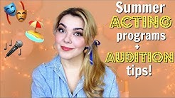 Summer Acting Programs + Audition Tips | WIN a $500 Scholarship!