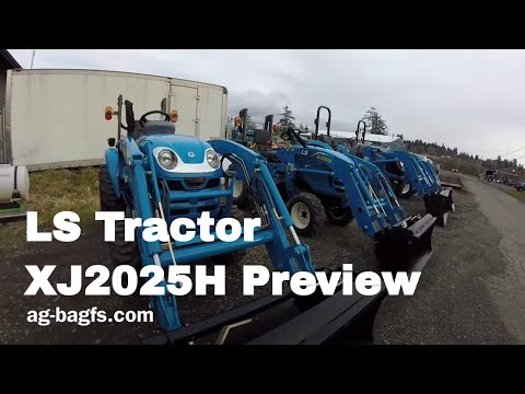 LS XJ2025 Compact Tractor Preview