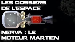 LES DOSSIERS DE L'ESPACE - LE MOTEUR NUCLÉAIRE DE LA NASA