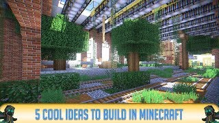 minecraft build cool things should