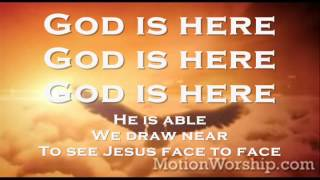 God Is Here By Darlene Zschech Lyrics