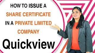 How to issue Share Certificates in a Private Limited Company - Quick View