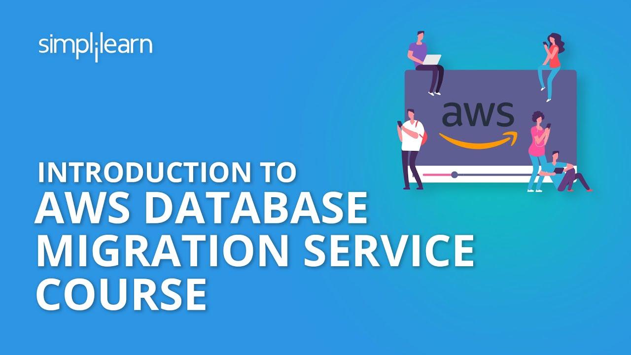 AWS Database Migration Service Course