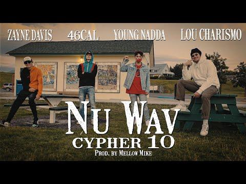 Nu Wav Cypher 10 - Lou Charismo, 46Cal, Young Nadda, Zayne Davis (Prod. by Mellow Mike) [Live Take]