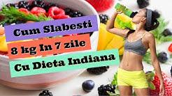 dieta indiana 7 zile)
