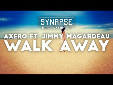 Axero ft. Jimmy Magardeau - Walk Away [Free]