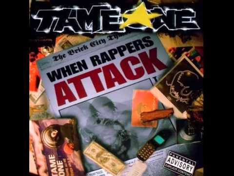 Tame One - When Rappers Attack 2003 (Full Album)