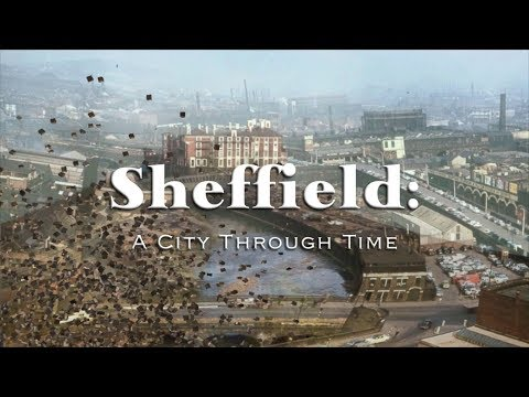 Sheffield: A City Through Time
