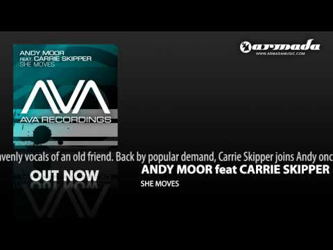 Andy Moor feat. Carrie Skipper - She Moves (M.I.K.E. Remix)  (AVA026)