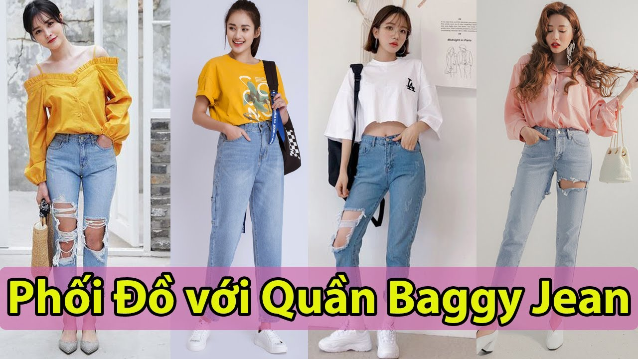 TOP 10 Cách phối đồ với quần  Baggy Jeans đẹp, phong cách nhất