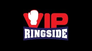 #VIPBoxingLIVE