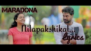 nilapakshikal Lyrics | MARADONA |Malayalam Movie