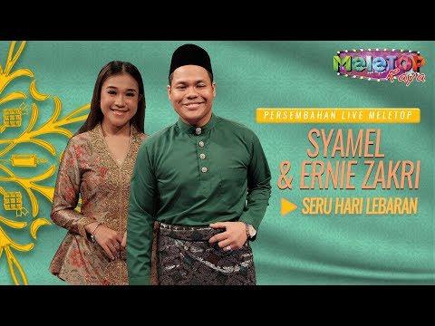 Syamel & Ernie Zakri - Seru Hari Lebaran   Persembahan Live MeleTOP Raya   Nabil & Neelofa