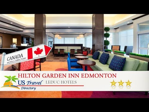 Hilton Garden Inn Edmonton International Airport - Leduc Hotels, Canada