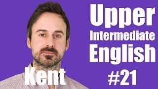 #21 Infinitives (To + Infinitive verb) - Kent