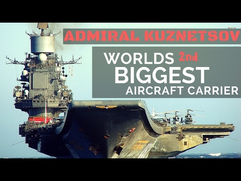 Biggest Aircraft Carrier of Russia - Admiral Kuznetsov