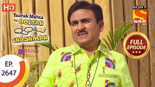 Taarak Mehta Ka Ooltah Chashmah - Ep 2647 - Full Episode - 17th January, 2019