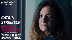 Behind the Scenes mit Catrin Striebeck | You Are Wanted | Prime Video DE