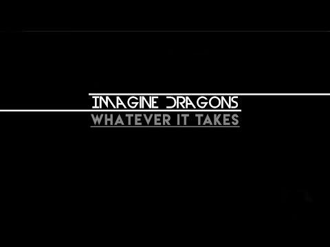 Imagine Dragons - Whatever it takes (traduzido em português)