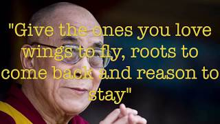 DALAI LAMA QUOTES - THAT WILL CHANGE YOUR LIFE.