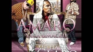 Amaro Ft. Yaga & Mackie - Me Hablas Claro (New Version)