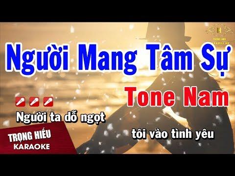 Karaoke Người Mang Tâm Sự Tone Nam Nhạc Sống | Trọng Hiếu