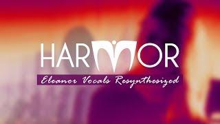 Harmor | Eleanor Vocals Resynthesized