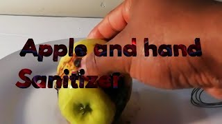 Experiment Burning apple with hand sanitizer