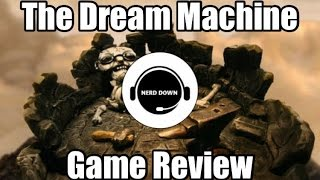 The Dream Machine PC Game Review