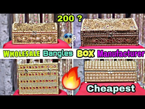Wholesale 🔥🔥 Bangle Box Direct From Manufacturer // Starting From 100 Rs For Beautiful Bridals box
