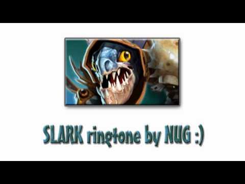 SLARK DOTA 2 ringtone by NUG