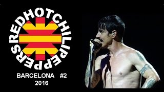 Red Hot Chili Peppers - Live Barcelona #2 2016 [Full Show HQ Audio]