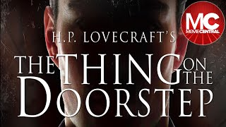 The Thing On The Doorstep | 2014 Mystery Horror | Full Movie