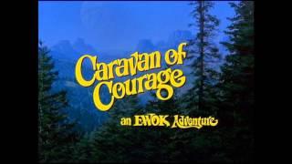 Caravan of Courage ~ An Ewok Adventure soundtrack ~ music by Peter Bernstein