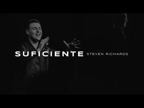 SUFICIENTE  Steven Richards