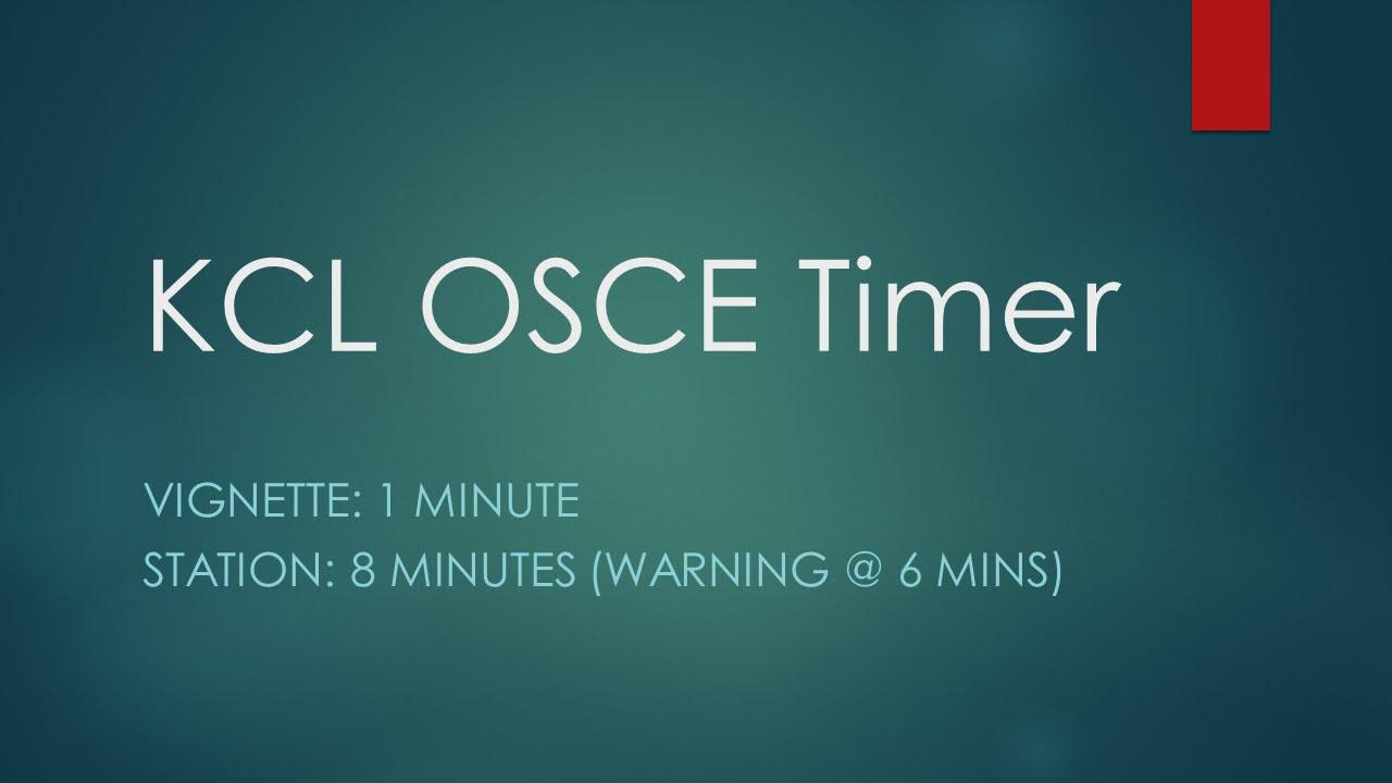 kcl osce timer 8 mins vign 1m youtube