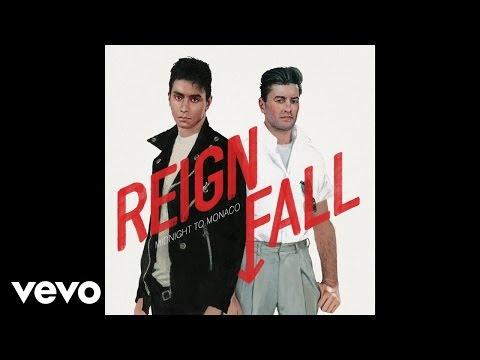 Midnight To Monaco - Reign Fall (Audio)