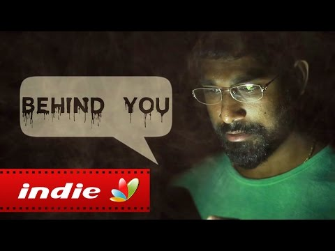Behind You : Tamil Horror Short Film | Thriller, Ghost, Paranormal